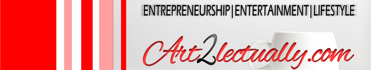 Entrepreneurship, Entertainment and Lifestyle