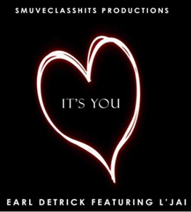 It's You Earl Detrick Featuring L'Jai